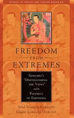 Freedom from Extremes : Gorampa's