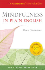 Mindfulness in Plain English : 20th Anniversary Edition - Bhante Henepola Gunaratana