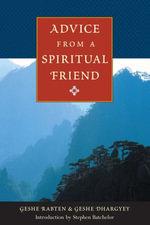 Advice from a Spiritual Friend - Rabten