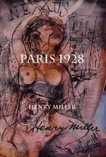 Paris 1928 : Nexus II - Henry Miller