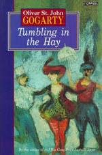 Tumbling in the Hay - Oliver St.John Gogarty