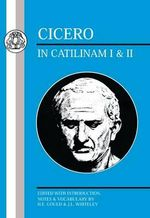 In Catilinam : Bks.I-II - Marcus Tullius Cicero
