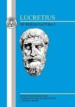 De Rerum Natura : Bk.1 - Titus Lucretius Carus