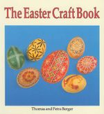 The Easter Craft Book - Todd R. Berger
