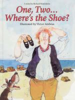 One, Two...Where's the Shoe? - Richard Rosenstein