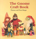 The Gnome Craft Book - Todd R. Berger