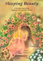 Sleeping Beauty : A Grimm's Fairy Tale - Jacob Grimm