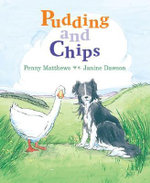 Pudding and Chips : Book 3 - Penny Matthews