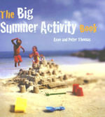 The Big Summer Activity Book - Anne Thomas