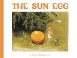 The Sun Egg (Mini Edition) : The Sun Egg (Mini Edition) - Elsa Beskow