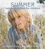 Summer Nature Activities for Children - Irmgard Kutsch