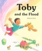 Toby and the Flood - Rebecca Price