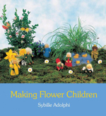Making Flower Children - Sybille Adolphi