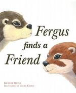 Fergus Finds a Friend : Poems - Kenneth Steven