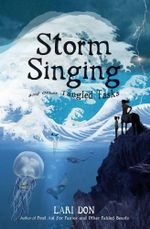 Storm Singing and other Tangled Tasks - Lari Don