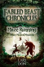 Maze Running and other Magical Missions - Lari Don