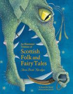An Illustrated Treasury of Scottish Folk and Fairy Tales - Theresa Breslin