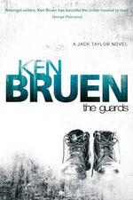 The Guards - Ken Bruen