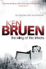 The Killing of the Tinkers - Ken Bruen
