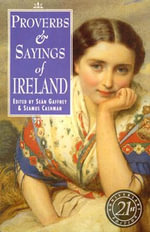 Proverbs and Sayings of Ireland : A Tribute to Mom