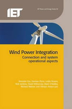 Wind Power Integration : Connection and System Operational Aspects :  Connection and System Operational Aspects - Brendan Fox