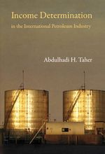Income Determination in the International Petroleum Industry - Abdulhadi  H. Taher