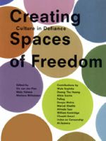 Creating Spaces of Freedom : Culture in Defiance