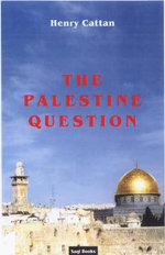 The Palestine Question - Henry Cattan