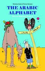 The Arabic Alphabet - Nicholas Awde