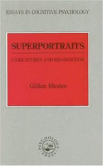 Superportraits : Caricatures and Recognition - Gillian Rhodes