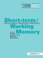 Short-Term/Working Memory : A Special Issue of the International Journal of Psychology