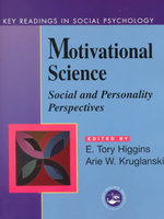 Motivational Science : Social and Personality Perspectives: Key Readings