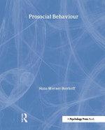 Prosocial Behaviour : Social Psychology: A Modular Course (Hardcover) - Hans-Werner Bierhoff
