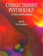 Connectionist Psychology : A Textbook with Readings - Robert Ellis