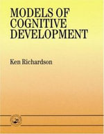 Models of Cognitive Development - Ken Richardson