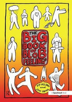 Big Book of Blob Feelings : A Selection of Giles' Best Cartoons with a View on... - Pip Wilson