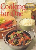 Cooking for One - Family Circle Editors