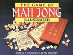 The Game of Mah Jong : 67 Blueprints for Making Cool Stuff - Patricia A. Thompson
