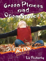 Green Places and Open Spaces - Liz Flaherty