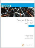 Cooper and Evans on CGT 2012-2013 : 3 Volume Set: CCH Code 39569A - Gordon Cooper