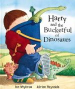Harry and the Bucketful of Dinosaurs - Ian Whybrow