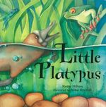 Little Platypus - Nette Hilton