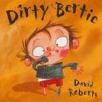 Dirty Bertie : A Journey to a Greek Island in Search of an Authen... - David Roberts
