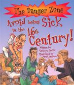 Avoid Being Sick in the 16th Century - Kathryn Senior
