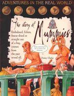 The Story of Mummies - Penny Clarke