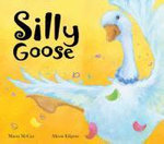 Silly Goose - Marni McGee