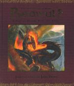 Beowulf : The legend of a hero : A tale of blood, heat and ashes - Nicky Raven
