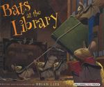 Bats At The Library - Brian Lies