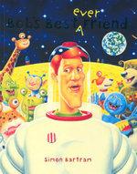 Bob's Best Ever Friend - Simon Bartram