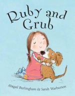 Ruby and Grub - Abigail Burlingham
